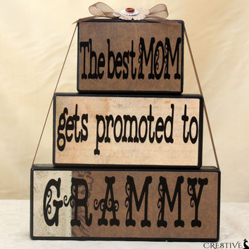 The Best Mom Gets Promoted to Gramma/G-Mere/Grammy/Grandma/Nana/Appama/Ammama/Nani/Dadi