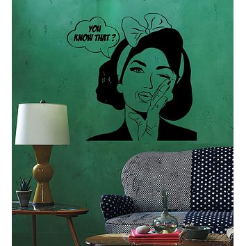 Wall Sticker Sexy Girl Woman Teen Quote You Know What Pop Art Bedroom Unique Gift (z2589)
