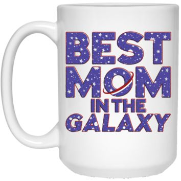 Best Mom In The Galaxy 21504 15 oz. White Mug