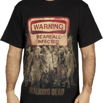 WALKING DEAD WE ARE ALL INFECTED SIGN Zombies Adult T-Shirt S-2XL