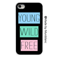 iPhone 4 Case. Young Wild Free -  Typography iPhone cover