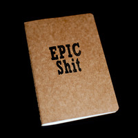 Epic Shit - Moleskine Cahier on Luulla
