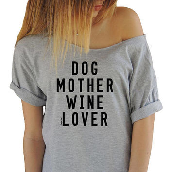 Dog Mother Wine Lover T-shirt Off Shoulder T-shirt Funny T-shirts Swanky Tee Boatneck Shirt Tee Dog Lover T-shirt Brunch Animal Lover Tee