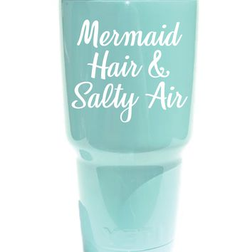 Mermaid Hair and Salty Air Vinyl Graphic Decal Sticker