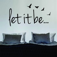 Let It Be Version 2 LARGE The Beatles Quote Decal Wall Vinyl Art Sticker Music