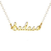 RE-STOCKED!  Badass Script Necklace