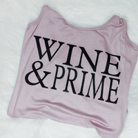 SALE! Wine and prime tank top