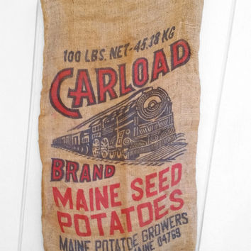 Vintage Burlap Sack, Carload Train Railroad Maine Potatoes Bag