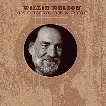 Willie Nelson - One Hell Of A Ride