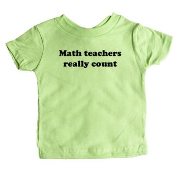 Math Teachers Really Count Baby Tee