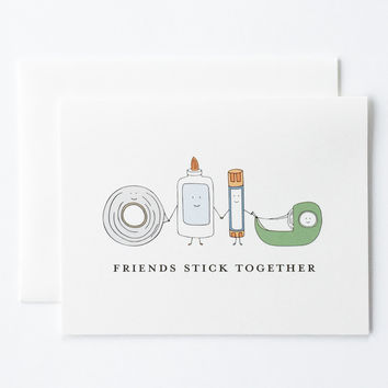 Friends Stick Together Card