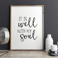 PRINTABLE Art,It Is Well With My Soul,Bible Verse,Scripture Art,Bible Cover,Home Decor,Kids Room Decor,Typography Print,Quote Prints,instant