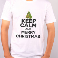 Keep Calm And Merry Christmas On - Mens Holiday Tshirt Great Xmas Gift 2154