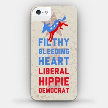 Filthy Bleeding Heart Liberal Hippie Democrat