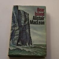 BEAR ISLAND by Alistair Maclean: Doubleday Hardcover, Book Club Edition - Wisdom Lane Antiques