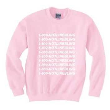 [1-800 hotline bling] sweater pink new personalized letters sweater