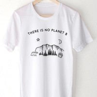 *ORGANIC* There Is No Planet B - Tee