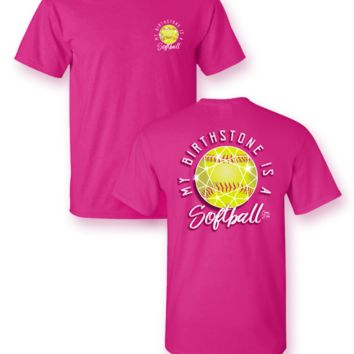 My Birthstone is a Softball Pink T-Shirt