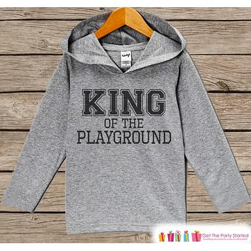 Kids School Outfit - King of the Playground - Back to School Outfit - Kids Novelty Top - Kids Hoodie - Kids School Outfit for Toddler Boys