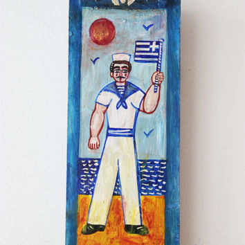 Greek sailor painting, vintage folk art painting of Greek sailor on salvaged wood, art brute- art naif painting of sailor with Greek flag