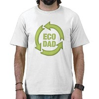 Eco Dad Father's Day T-shirt. Green, Recycle. from Zazzle.com