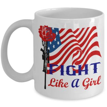 Military Family Soldier Gift Fight Like a Girl Coffee Mug
