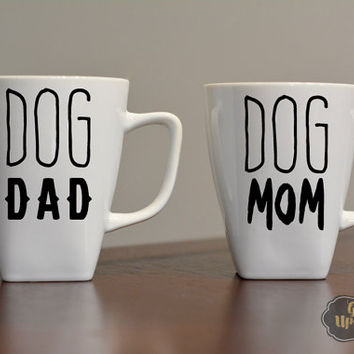 Dog Dad and Dog Mom, His and Hers Mugs, Wedding Gift, Dog Mom Coffee Mug, Dog Lovers Gift, Couples Coffee Mugs, Set of Two Mugs