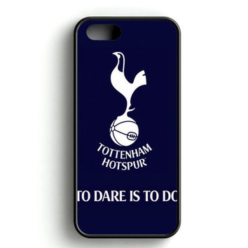 Tottenham Hotspur To Dare Is To Do iPhone 4s iPhone 5s iPhone 5c iPhone SE iPhone 6 6s iPhone 6 6s Plus Case