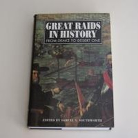 GREAT RAIDS IN HISTORY by Edited by Samuel A. Southworth: Sarpedon Publishers 9781885119421 Hardcover, 1st Edition - Wisdom Lane Antiques