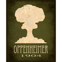 Science Art Print 8x10 - Oppenheimer Atomic Bomb, Geek Art, Nerd Art, Steampunk Art, Rock Star Scientist Art, Geek Decor, Scientific Poster