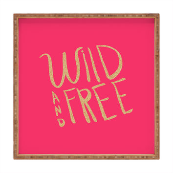 Allyson Johnson Wild and free glitter Square Tray