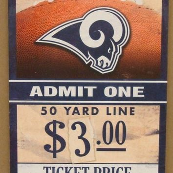 "LOS ANGELES RAMS GAME TICKET ADMIT ONE GO RAMS WOOD SIGN 6""X12'' NEW WINCRAFT"
