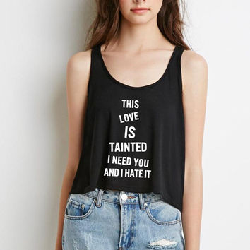 """Zayn Malik """"Fool for You - This love is tainted, I need you and I hate it"""" Boxy, Cropped Tank Top"""