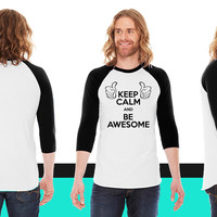 keep calm and be awesome2 American Apparel Unisex 3/4 Sleeve T-Shirt
