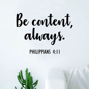 Be Content Always Wall Decal Home Decor Sticker Vinyl Bedroom Living Room Sticker Quote Jesus Blessed Religious God
