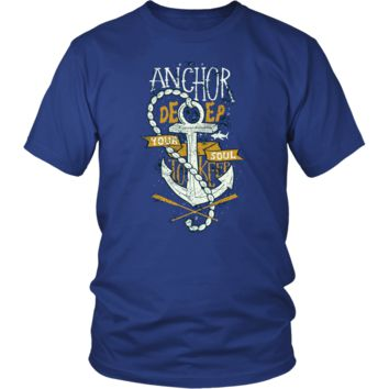 Anchor Deep Your Soul To Keep T-Shirt