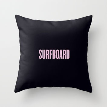 SURFBOARD / BEYONCÉ Throw Pillow by Justified | Society6