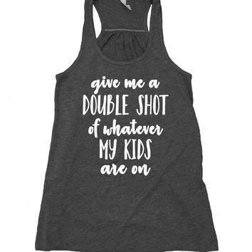 Mom Life Tank Top Mama Toddlers Kids Parenthood New Mom Flowy Racer Back Shirt