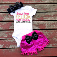 I Wish I Was Felicia Baby Girl Bodysuit, Baby, Girls, Toddler, Newborn, New Baby, Sparkle, Shorts, Bye Felicia, Summer, Glitter, Bow
