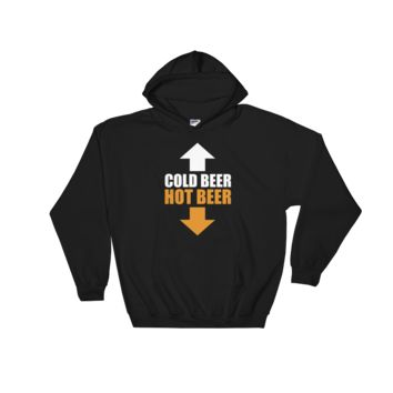 Cold Beer Hot Beer - Hoodie Sweatshirt Sweater