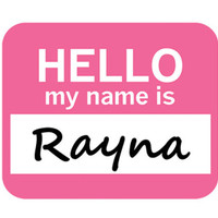 Rayna Hello My Name Is Mouse Pad