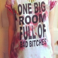 Faded Print Tie-Dye BAD BITCH tee from blackinktees