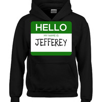 Hello My Name Is JEFFEREY v1-Hoodie