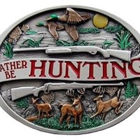 I'd Rather Be Hunting Buckle