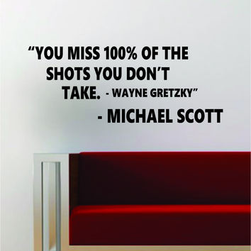 Michael Scott You Miss 100 Quote Quote Decal Sticker Wall Vinyl Art Words Decor The Office Funny TV Show Hockey