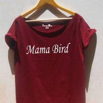 Mama Bird shirt Off the shoulder top Mother Mom Graphic tee Grunge baggy Women's t-shirt By FavoriTee