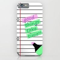 Good Things Take Time iPhone & iPod Case by Susana Paz | Society6