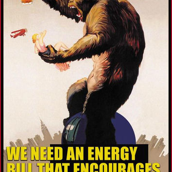 Energy bill that encourages consumption of beer _ George Bush 20x30 poster