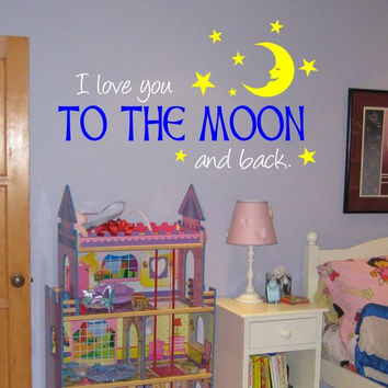 I Love You to the Moon and Back Quote Decal Sticker Wall Vinyl Decor Art