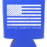 'Live the American Dream' American Flag Koozie